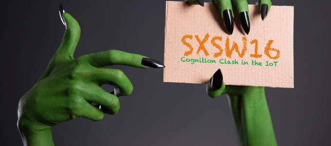 Cognition Clash in the IoT at SXSW16