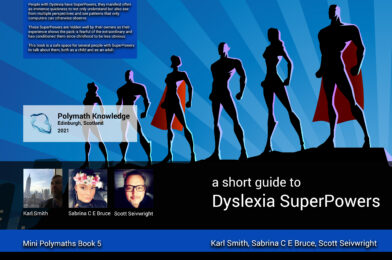 a short guide to Dyslexia SuperPowers